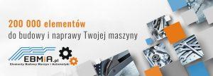 Od małej śrubki po całe moduły maszyn – sklep EBMiA.pl